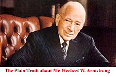 The Plain Truth about Mr. Herbert W. Armstrong. A critics view.