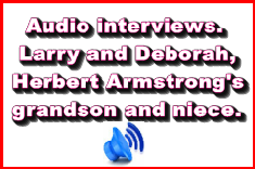 Interview with Deborah, and Larry. Relatives of Herbert Armstrong